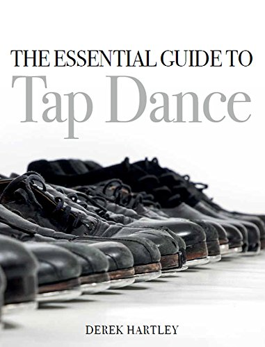 Hartley, D: Essential Guide to Tap Dance