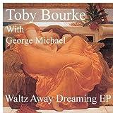Waltz Away Dreaming (Original UK Single Version (ft George Michael))