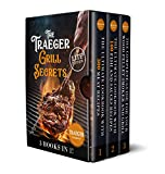 3 Books In 1 • The Traeger Grill Secrets : The Complete Wood Pellet Smoker And Grill Cookbook • The Ultimate Guide • More than 400 delicious recipes of ... for Meat, Fish, Sauces and Side Dishes 5)
