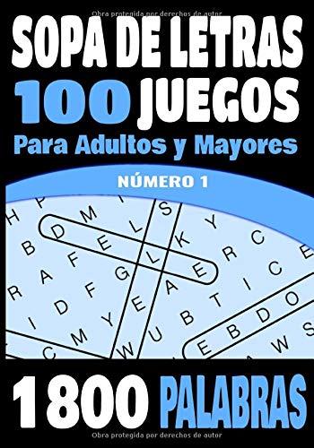 SOPA DE LETRAS: Para adultos y mayores   100 Juegos- 1800 Palabras en varios temas - NÚMERO 1   juegos de palabras para las vacaciones o el tiempo libre  idea del regalo