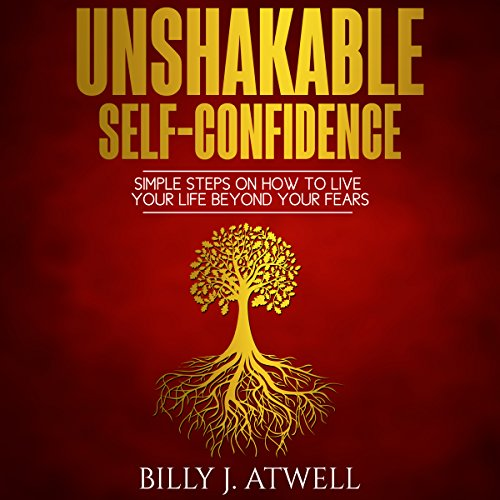 Unshakable Self-Confidence audiobook cover art