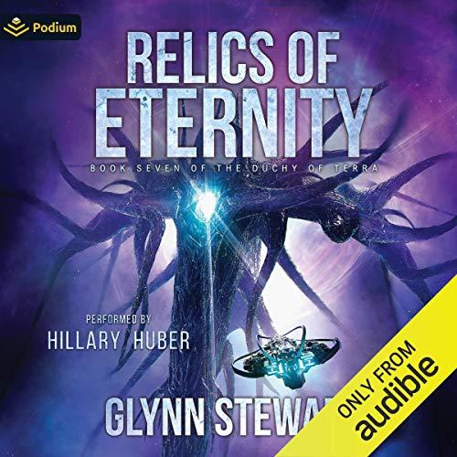 Relics of Eternity: Shadow of Terra, Book 1 (The Duchy of Terra, Book 7)