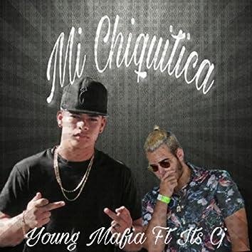 Mi Chiquitica (feat. Young Mafia)