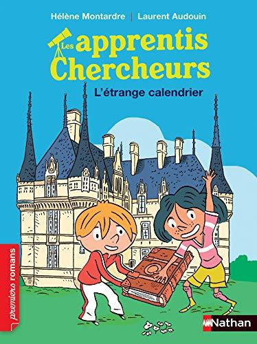 Les apprentis Chercheurs - Le calendrier - Premiers romans - Dès 7 ans (French Edition)