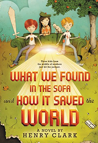 What We Found in the Sofa and How It Saved the World (English Edition)