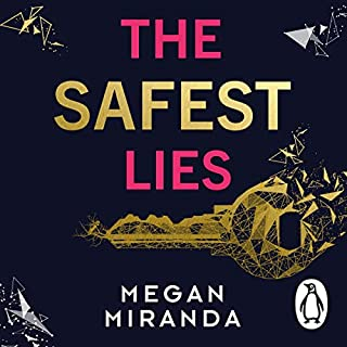 The Safest Lies                   By:                                                                                                                                 Megan Miranda                               Narrated by:                                                                                                                                 Amanda Dolan                      Length: 8 hrs and 16 mins     Not rated yet     Overall 0.0