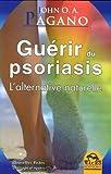 Guérir du Psoriasis - L'Alternative Naturelle - Macro Editions - 07/10/2010