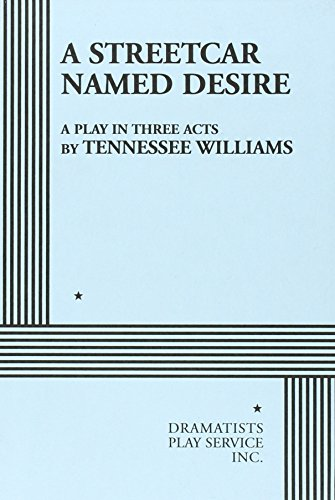 A Streetcar Named Desire. (Acting Edition for Theater Productions)