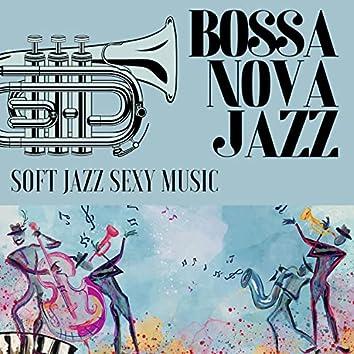 Bossa Nova Jazz CD - Soft Jazz Sexy Music