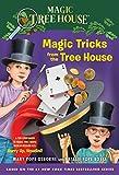 Magic Tricks from the Tree House: A Fun Companion to Magic Tree House Merlin Mission #22: Hurry Up, Houdini! (Magic Tree House (R))