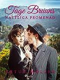 Tage Bruuns nattliga promenad (Swedish Edition)