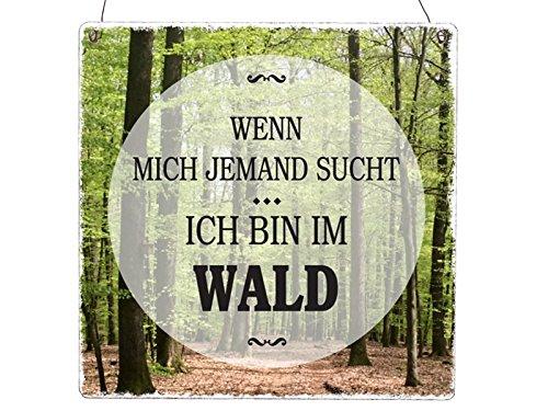 XL Holzschild WENN Mich JEMAND SUCHT ICH Bin IM Wald Jäger Hund Türschild