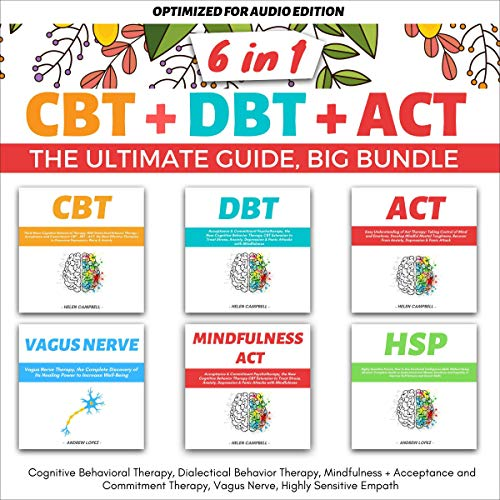 CBT + DBT + ACT: The Ultimate Guide, Big Bundle 6 in 1 cover art