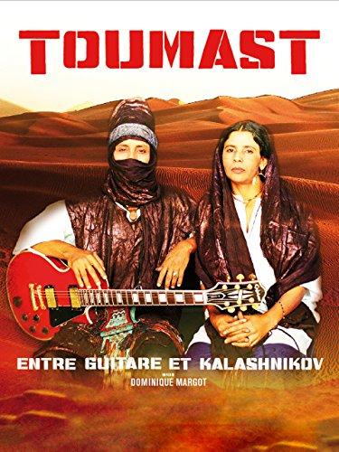Toumast - Guitars And Kalashnikovs