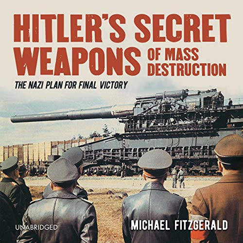 『Hitler's Secret Weapons of Mass Destruction』のカバーアート