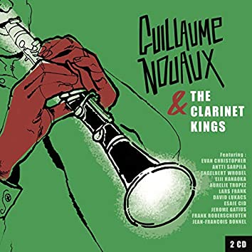 Guillaume Nouaux & the Clarinet Kings