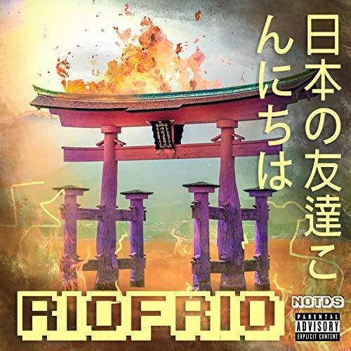 RioFrio [Explicit]