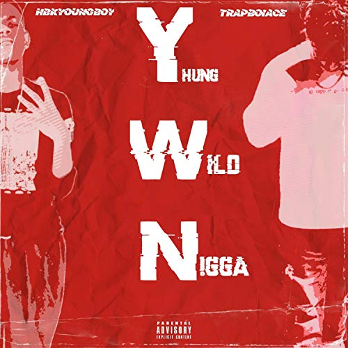 YWN (feat. TRAPBOIACE) [Explicit]