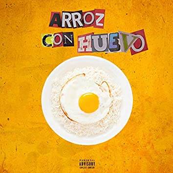 Arroz Con Huevo (feat. Santiago the Killa, Cotizados Family & Jeii Ci B Homie)