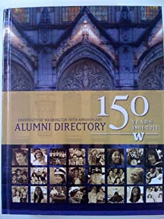 Alumni Directory University of Washington 150th Anniversary 1861-2011
