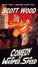 Scott Wood: Comedy at Warped Speed