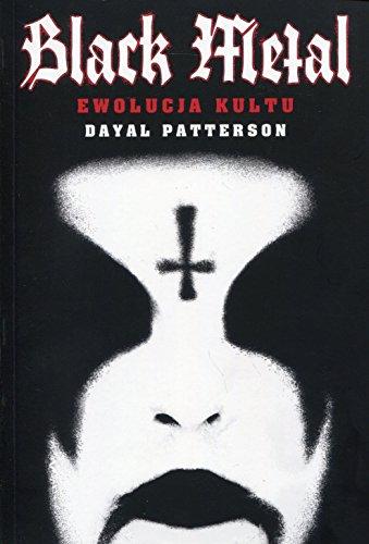 Black Metal: Ewolucja kultu