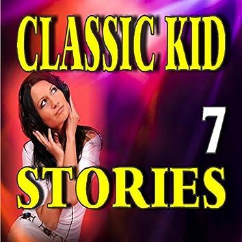 Classic Kid Stories, Vol. 7