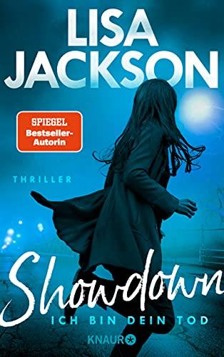 Showdown - Ich bin dein Tod: Thriller (Ein West-Coast-Thriller) von [Lisa Jackson, Heike Holtsch]