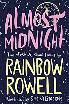 Almost Midnight: Two Festive Short Stories by [Rainbow Rowell, Simini Blocker]