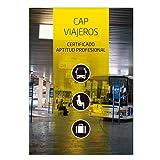 Manual Certificado Aptitud Profesional CAP Específico Viajeros. ROTT 2019 (Reglamento de la Ley de Ordenación de los Transportes Terrestres) Ed. Ene 2020