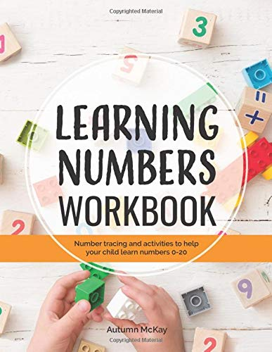 Learning Numbers Workbook: Number Tracing and Activity Practice Book for Numbers 0-20 (Pre-K, Kindergarten and Kids Ages 3-5) (Early Learning Workbook)