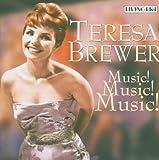 Music Music Music by Teresa Brewer