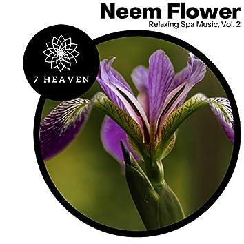 Neem Flower - Relaxing Spa Music, Vol. 2