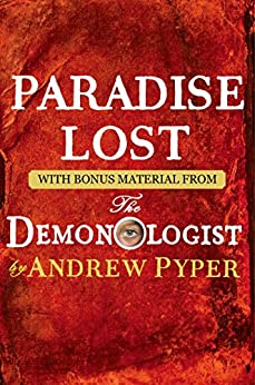 Paradise Lost: With bonus material from The Demonologist by Andrew Pyper by [John Milton]