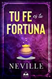 Tu Fe es tu Fortuna
