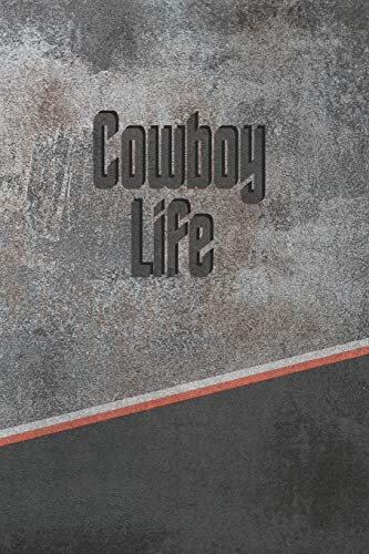 Cowboy Life: Weekly Meal Planner Track And Plan Your Meals 52 Week Food Planner / Diary / Log / Journal / Calendar Meal Prep And Planning Grocery List