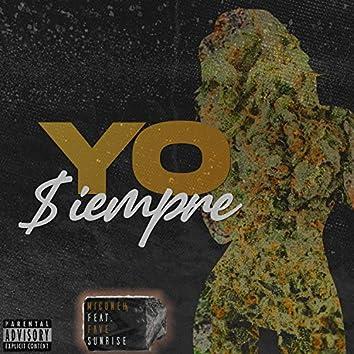 Yo Siempre (feat. Fave & Sunrise)