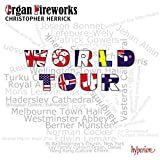 Christopher Herrick : Organ Fireworks World Tour.