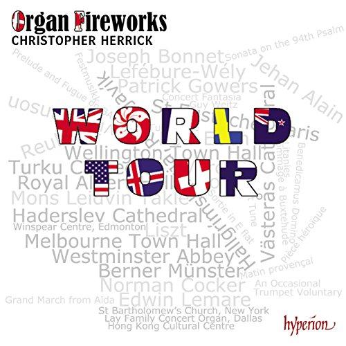 Christopher Herrick : Organ Fireworks World Tour.
