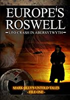 Europe's Roswell: UFO Crash in