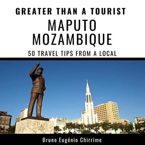 Greater Than a Tourist - Maputo, Mozambique cover art