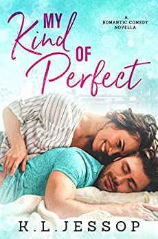My Kind Of Perfect by [K.L Jessop]