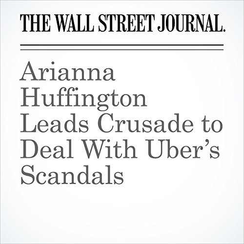 Arianna Huffington Leads Crusade to Deal With Uber's Scandals copertina