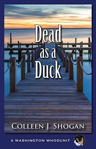 Dead as a Duck by [J. Shogan, Colleen]