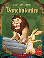 Short Stories From Panchatantra - Volume 1: Abridged Illustrated Stories For Children (With Morals)