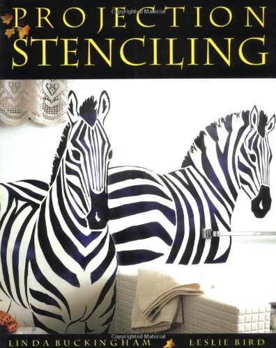 Compare Textbook Prices for Projection Stenciling  ISBN 0064810301801 by Buckingham, Linda,Bird, Leslie