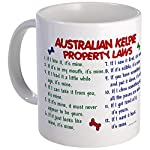 CafePress Australian Kelpie Property Laws 2 Coffee Tea Mug