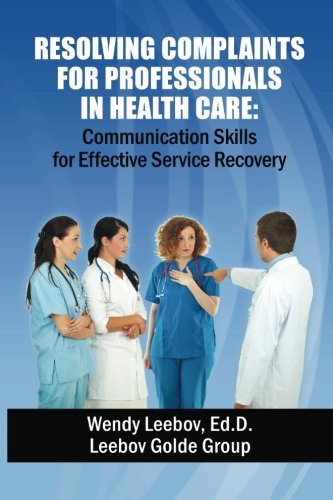 Resolving Complaints for Professionals in Health Care