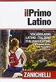 Il primo latino. Vocabolario latino-ital...