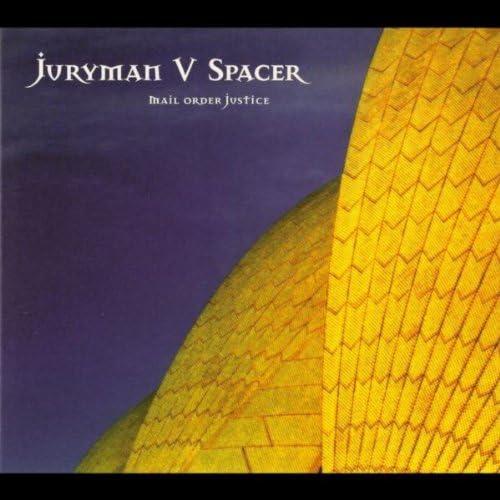 Juryman & Spacer
